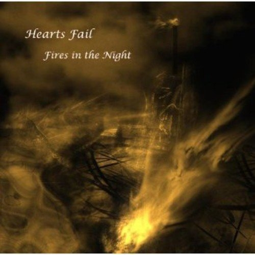 Only one free item can be redeemed per order! HEARTS FAIL Fires In The Night CD 2012