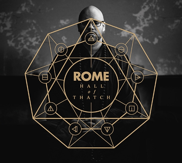 ROME Hall Of Thatch CD Digipack 2018