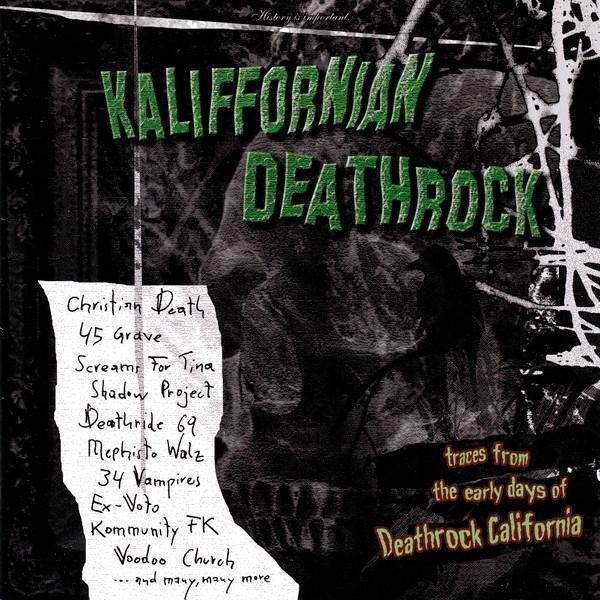 KALIFFORNIAN DEATHROCK CD 2006 Shadow Project CHRISTIAN DEATH