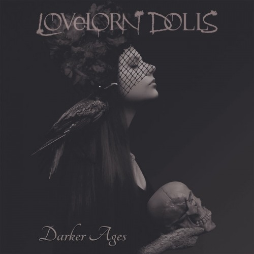 LOVELORN DOLLS Darker Ages CD Digipack 2018