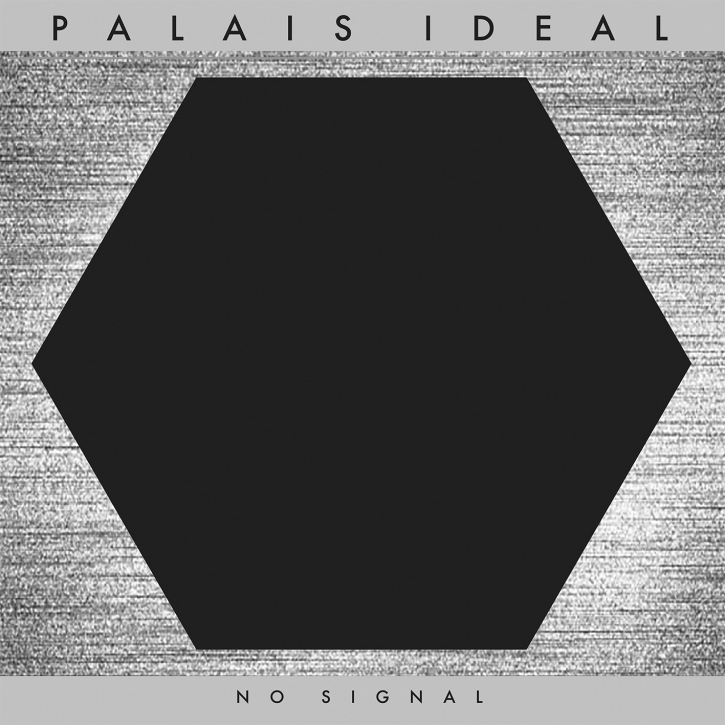 PALAIS IDEAL No Signal CD Digipack 2018