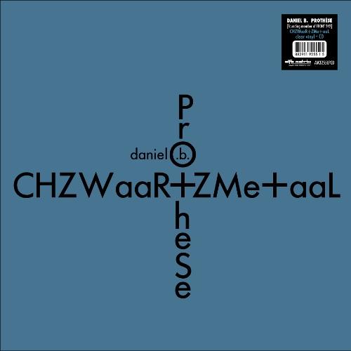 DANIEL B. PROTHESE CHZWaaR+ZMe+aaL LP CLEAR VINYL+CD 2018 LTD.300 FRONT 242