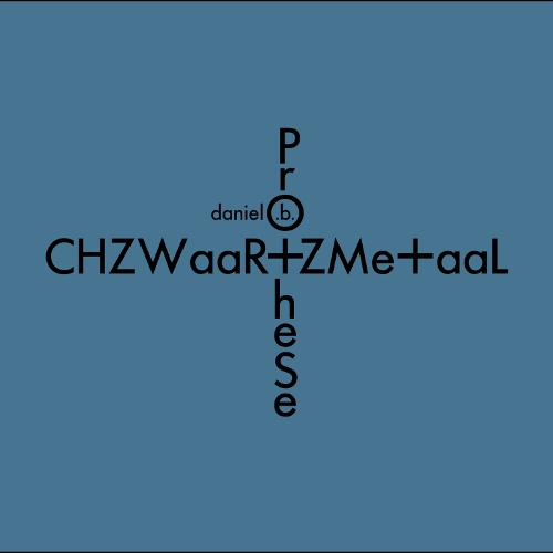 DANIEL B. PROTHESE CHZWaaR+ZMe+aaL CD Digipack 2018 LTD.200 FRONT 242