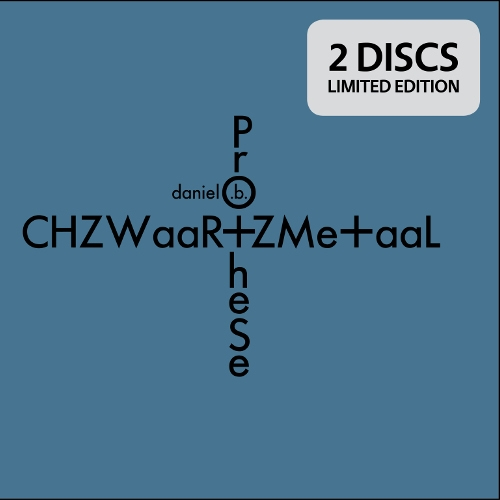 DANIEL B. PROTHESE CHZWaaR+ZMe+aaL 2CD Digipack 2018 LTD.500 FRONT 242