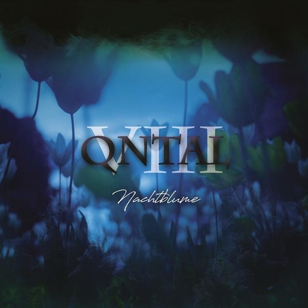 QNTAL VIII - Nachtblume CD Digipack 2018