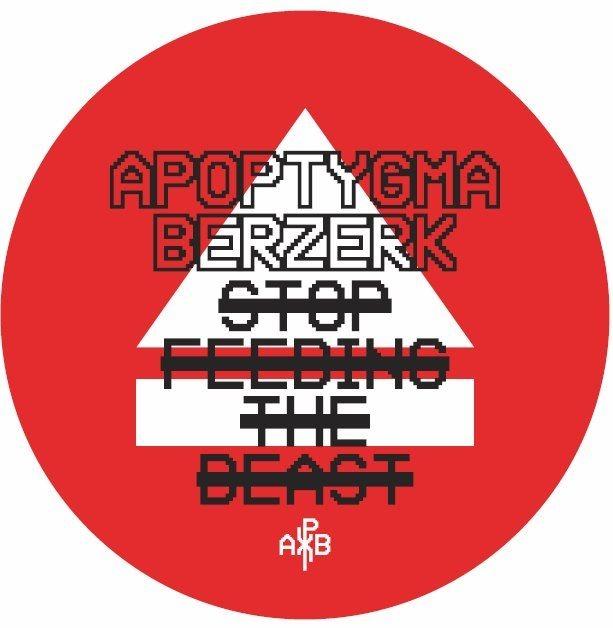 APOPTYGMA BERZERK Stop Feeding The Beast Aufkleber