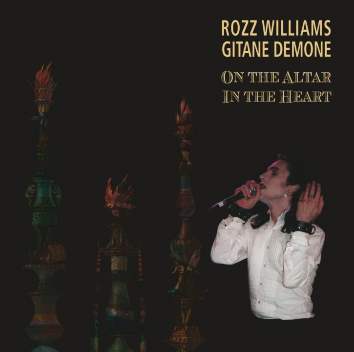 ROZZ WILLIAMS & GITANE DEMONE On the Altar/In the Heart 2CD Digipack 2018
