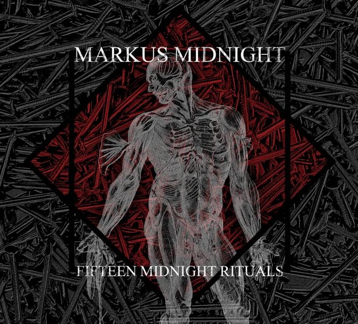MARKUS MIDNIGHT Fifteen Midnight Rituals CD Digipack 2018 LTD.500