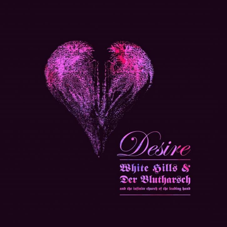 WHITE HILLS & DER BLUTHARSCH Desire LIMITED CD Digipack 2018