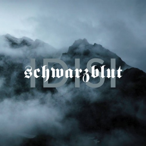 SCHWARZBLUT Idisi CD Digipack 2018
