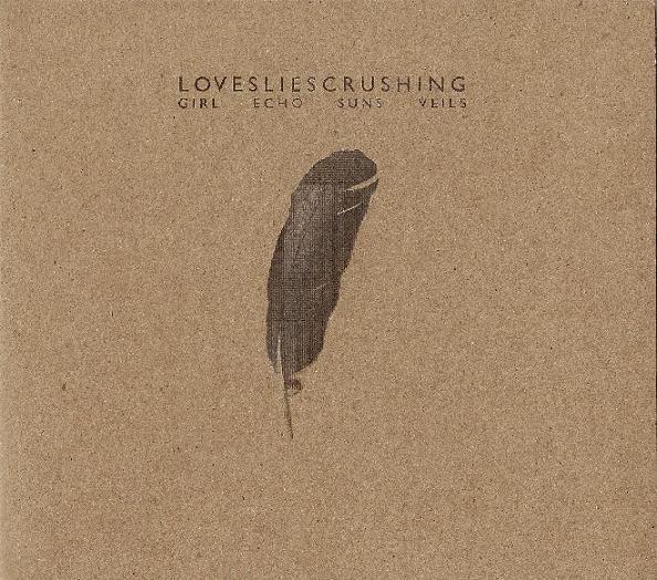 LOVESLIESCRUSHING Girl Echo Suns Veils LIMITED CD Digipack 2010