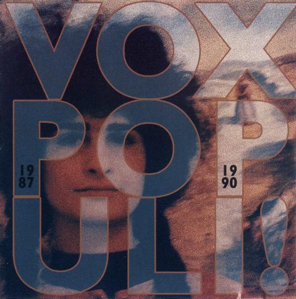 VOX POPULI! 1987-1990 CD 2008