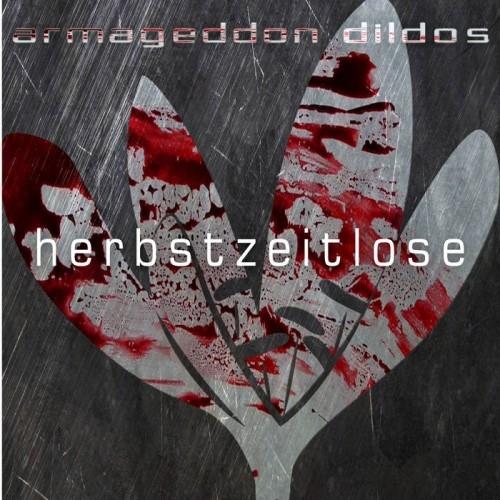 ARMAGEDDON DILDOS Herbstzeitlose EP LIMITED CD 2018