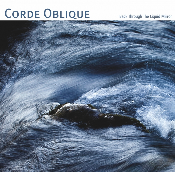 CORDE OBLIQUE Back through the Liquid Mirror CD Digipack 2018
