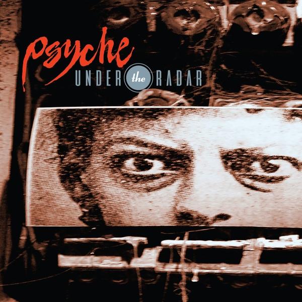 PSYCHE Under the Radar CD Digipack 2017 LTD.300