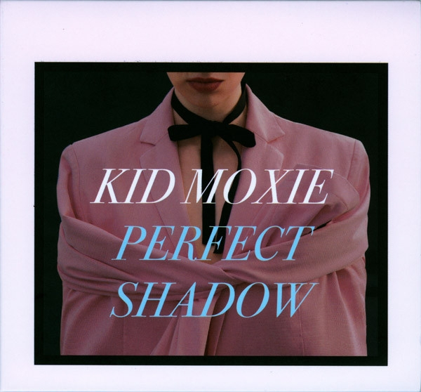 KID MOXIE Perfect Shadow CD Digipack 2017 LTD.300