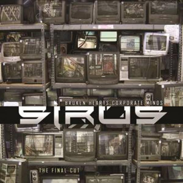 SIRUS Broken Hearts Corporate Minds - The Final Cut CD 2018 LTD.120