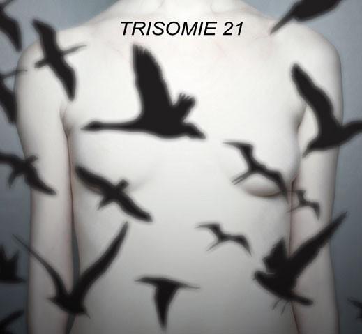 TRISOMIE 21 Don't You Hear? CD Digipack 2018 LTD.300