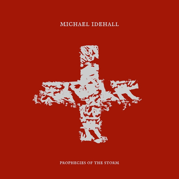 MICHAEL IDEHALL Prophecies Of The Storm CD Digipack 2018 ant-zen