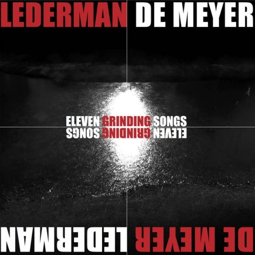 LEDERMAN - DE MEYER Eleven Grinding Songs CD Digipack 2018 FRONT 242