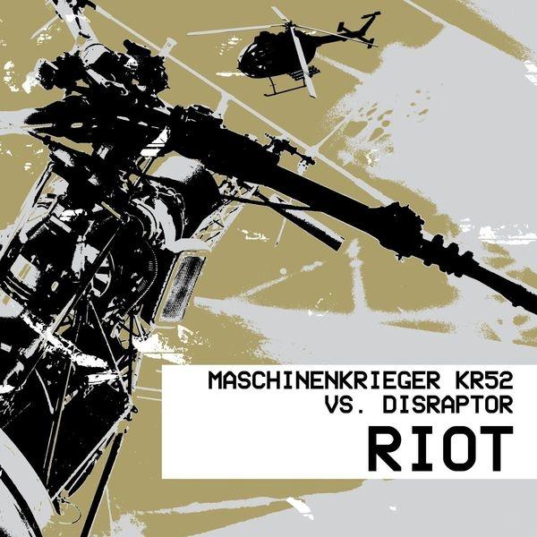 MASCHINENKRIEGER KR52 vs. DISRAPTOR Riot CD Digipack 2018 HANDS