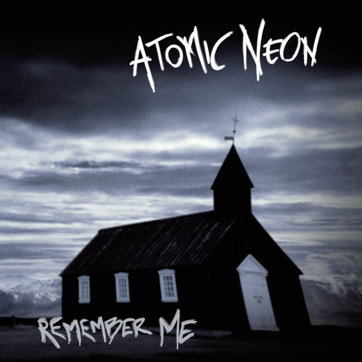 ATOMIC NEON Remember Me CD 2018