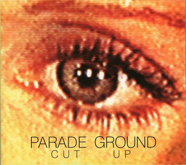 PARADE GROUND Cut Up CD Digipack 2016 LTD.500