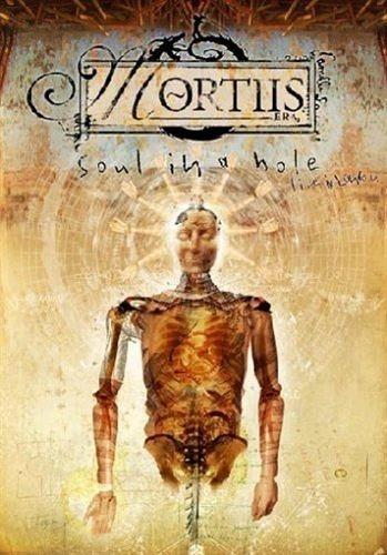 MORTIIS Soul in a Hole: Live in London DVD 2005