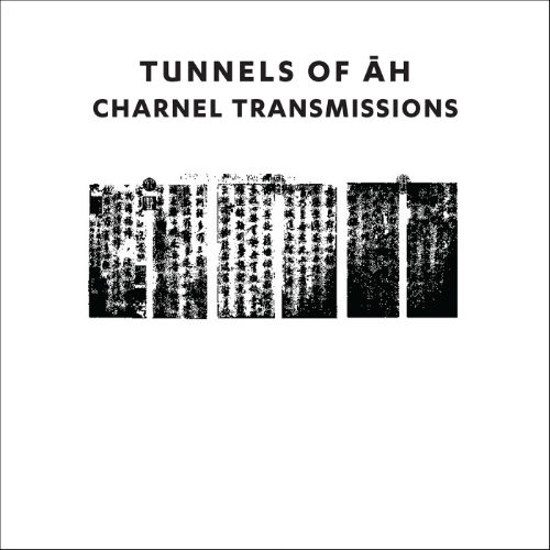 TUNNELS OF AH Charnel Transmissions CD Digipack 2018