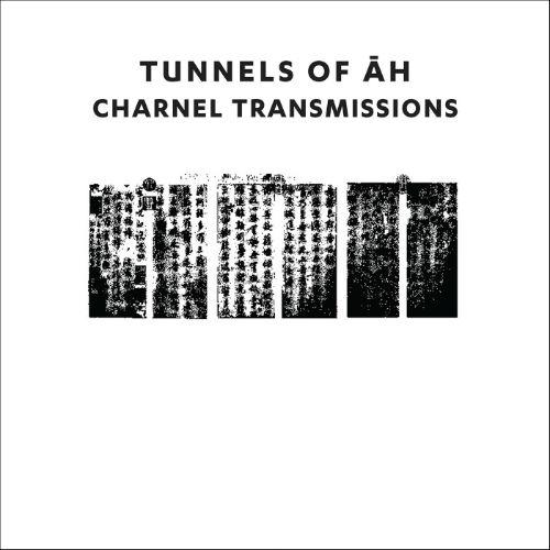 TUNNELS OF AH Charnel Transmissions CD Digipack 2018