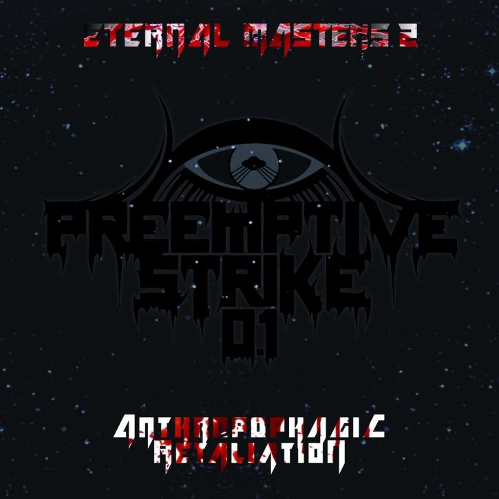 PREEMPTIVE STRIKE 0.1 Eternal Masters 2: Anthropophagic Retaliation LIMITED CD