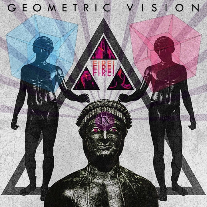 GEOMETRIC VISION Fire! Fire! Fire! CD Digipack 2018