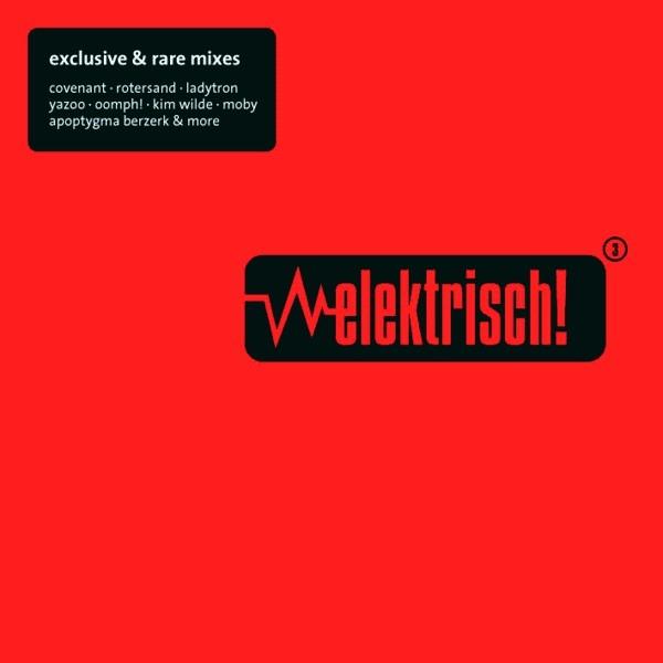 ELEKTRISCH 3 LIMITED 2CD IAMX Apoptygma Berzerk VNV NATION Diary Of Dreams MOBY