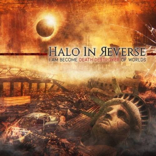 HALO IN REVERSE I Am Become Death Destroyer Of Worlds CD 2018