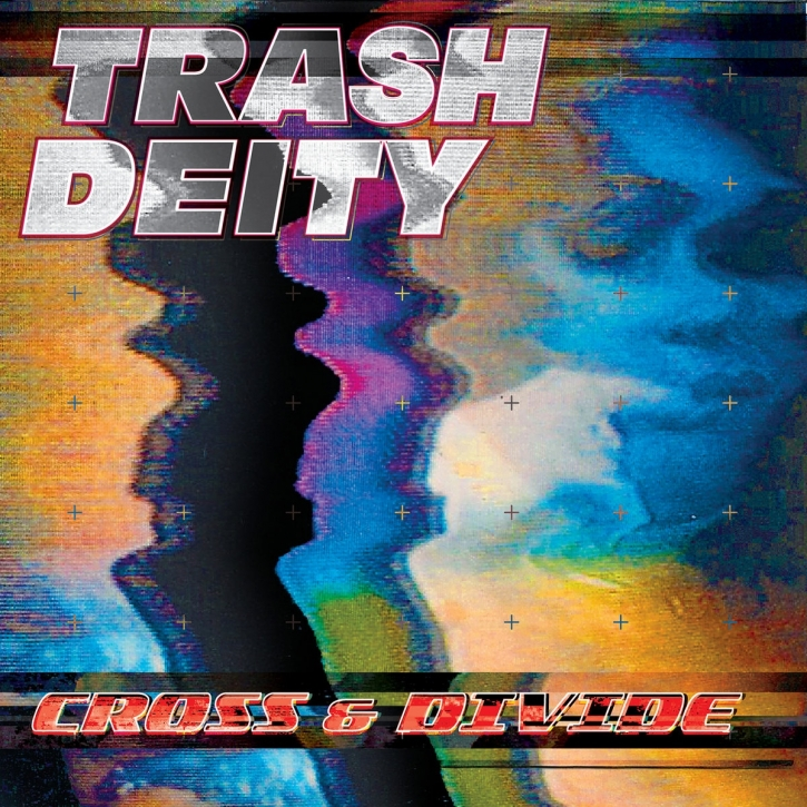 TRASH DEITY Cross & Divide CD 2018