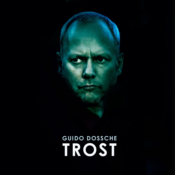GUIDO DOSSCHE Trost 2CD 2018 (VÖ 21.09)