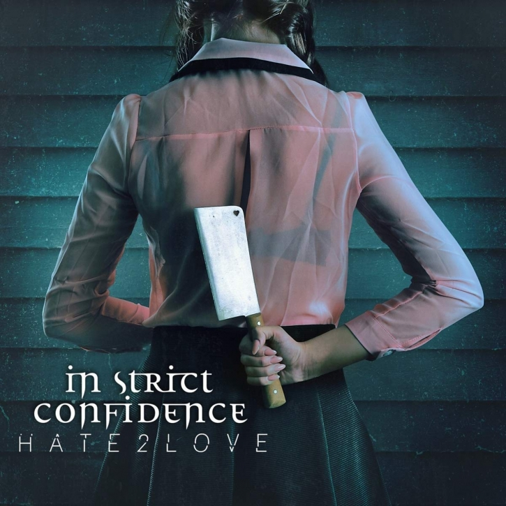 IN STRICT CONFIDENCE Hate2love CD Digipack 2018