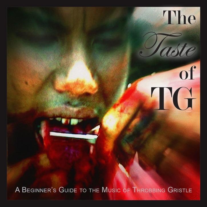 THROBBING GRISTLE The Taste of TG (A Beginner's Guide To ...) CD Digipack 2017