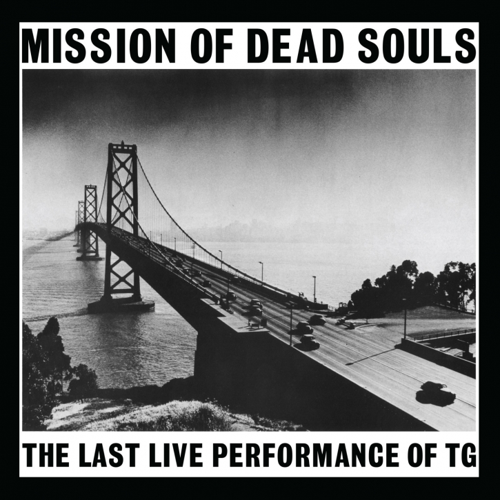 THROBBING GRISTLE Mission Of Dead Souls CD Digipack 2018