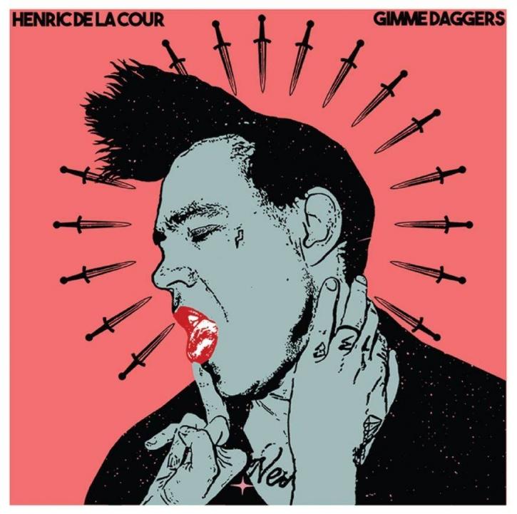 HENRIC DE LA COUR Gimme Daggers CD 2018