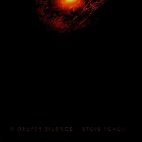 STEVE ROACH A Deeper Silence CD 2008