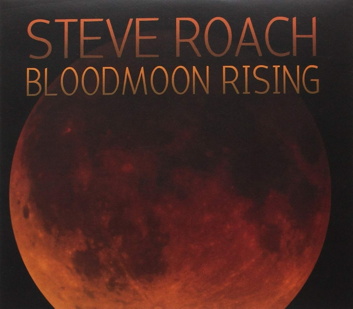 STEVE ROACH Bloodmoon Rising (Second Edition) 4CD Digipack 2020