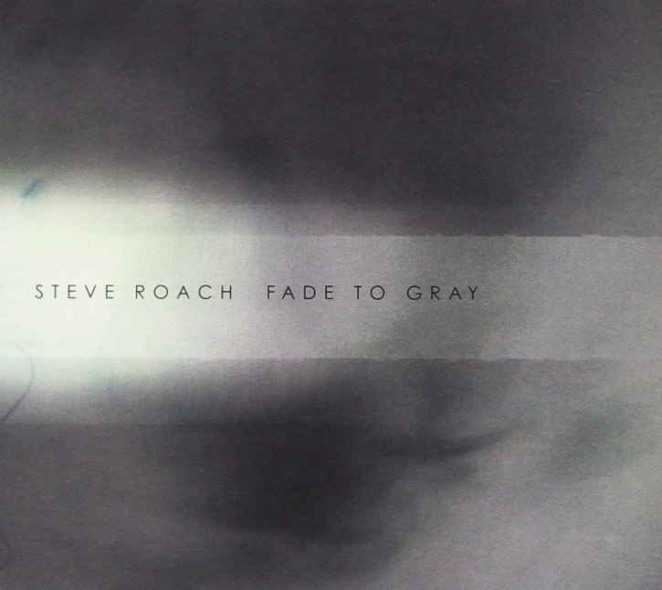 STEVE ROACH Fade to Grey CD Digipack 2017