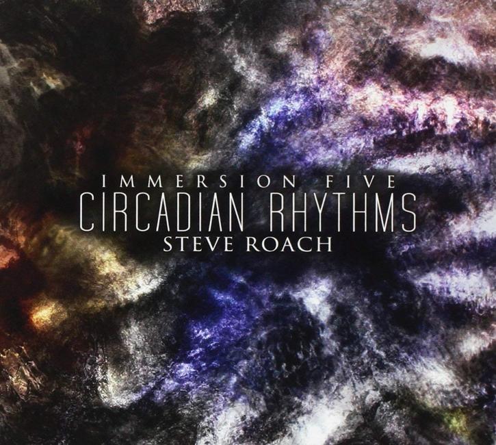 STEVE ROACH Immersion Five - Circadian Rhythms 2CD Digipack 2011