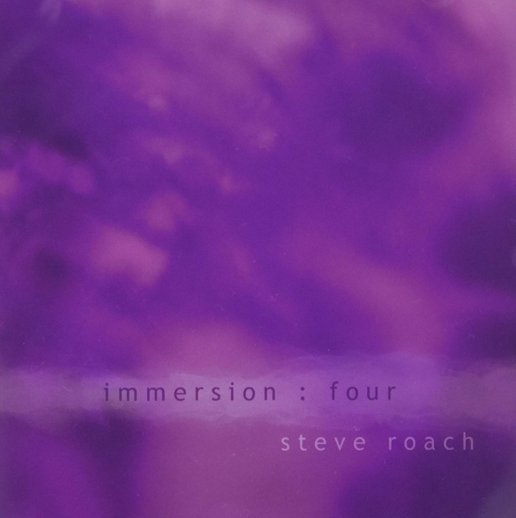 STEVE ROACH Immersion: Four CD 2009