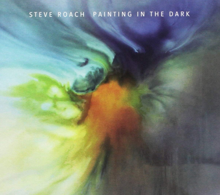 STEVE ROACH Painting in the Dark CD Digipack 2017