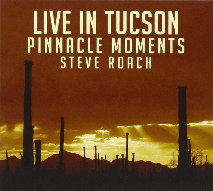 STEVE ROACH Pinnacle Moments - Live In Tucson CD Digipack 2016