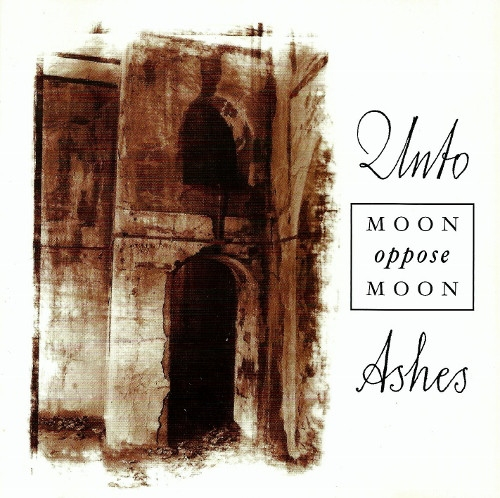 UNTO ASHES Moon oppose Moon CD 1999