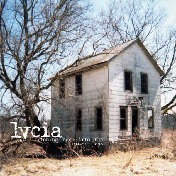 LYCIA Tripping Back Into The Broken Days CD 2002
