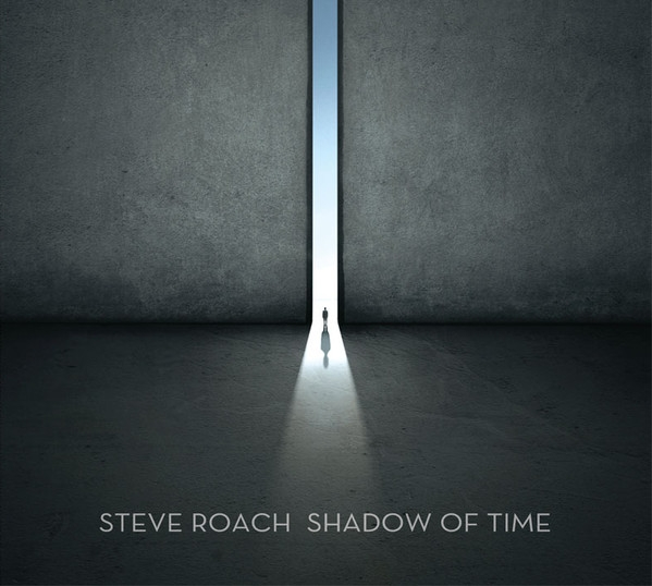 STEVE ROACH Shadow of Time CD Digipack 2016